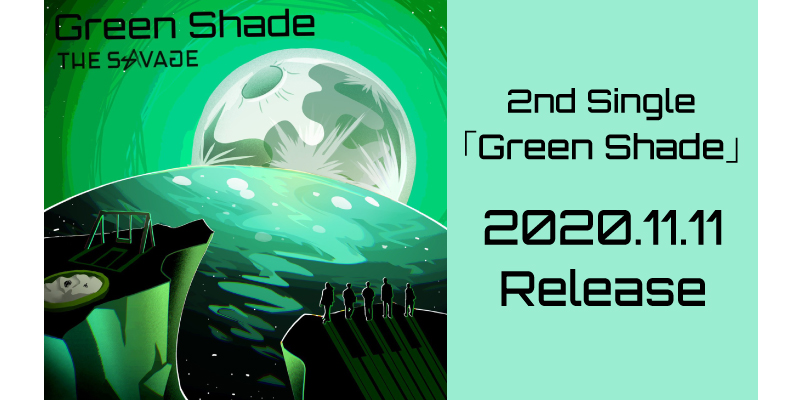 Green Shade 2nd Single 2020.11.11 Release